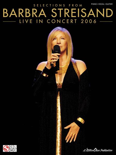 Barbra Streisand - Live in Concert 2006