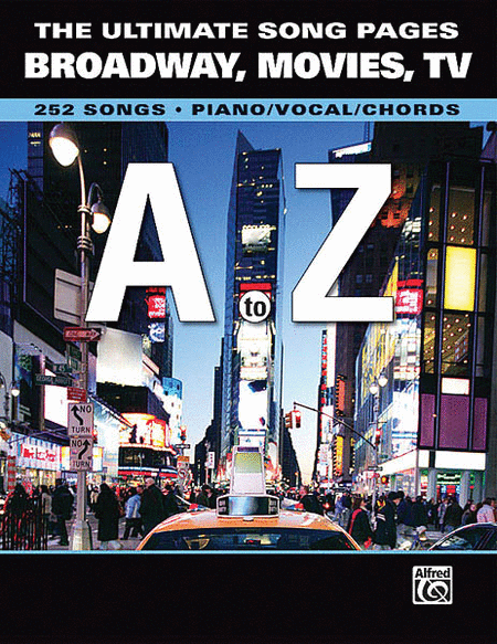 The Ultimate Song Pages - Broadway, Movies and TV: A to Z