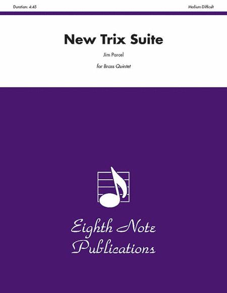 New Trix Suite