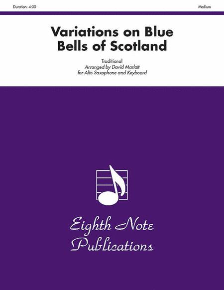 Variations on Blue Bells of Scotland
