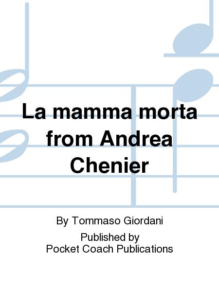 La mamma morta from Andrea Chenier