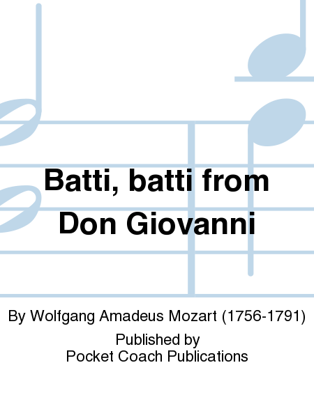 Batti, batti from Don Giovanni