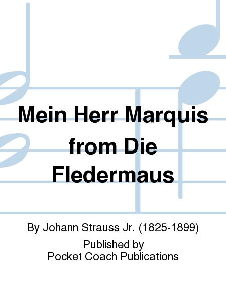 Mein Herr Marquis from Die Fledermaus