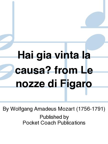 Hai gia vinta la causa? from Le nozze di Figaro