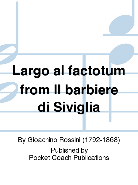 Largo al factotum from Il barbiere di Siviglia