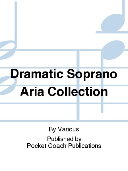 Dramatic Soprano Aria Collection