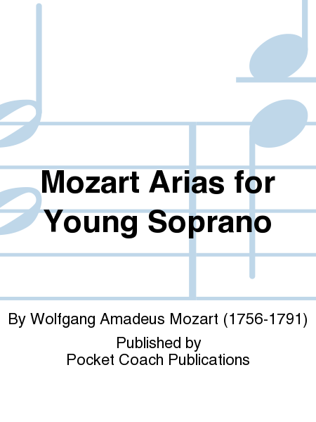 Mozart Arias for Young Soprano