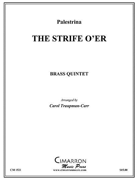 The Strife is O'er