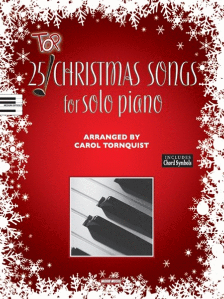 Top 25 Christmas Songs for Solo Piano
