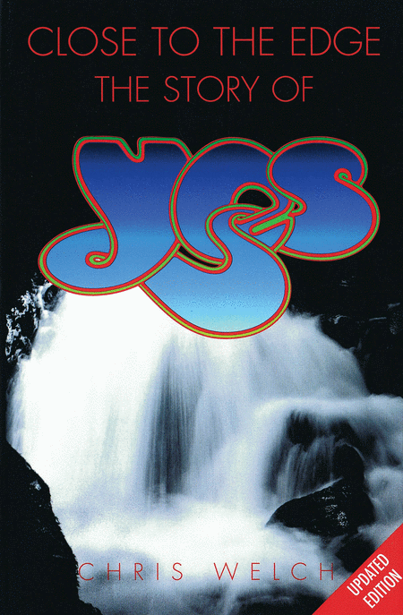 Close to the Edge - The Story of Yes