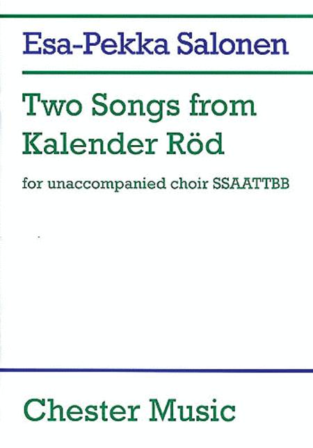 Esa-Pekka Salonen: Two Songs From Kalender Rod