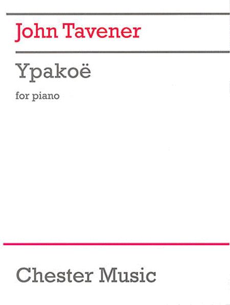 John Tavener: Ypakoe