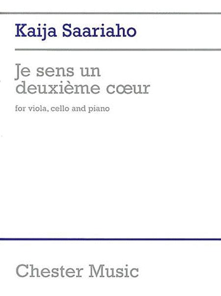 Kaija Saariaho: Je Sens Un DeuxiËme Coeur (I Feel Another Heart Beating)