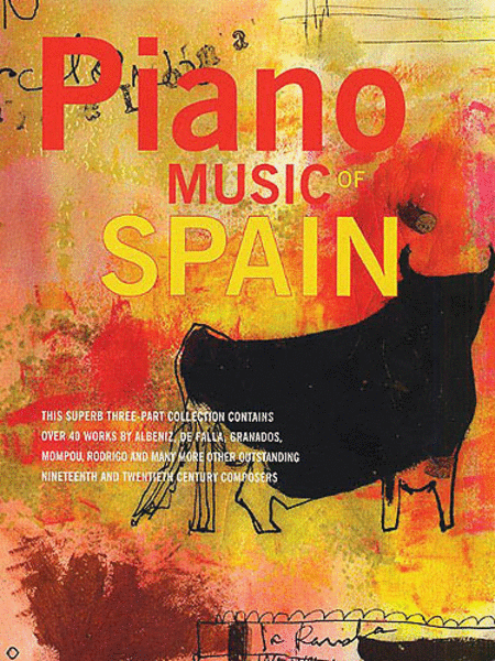 Piano Music Of Spain: Volumes One To Three