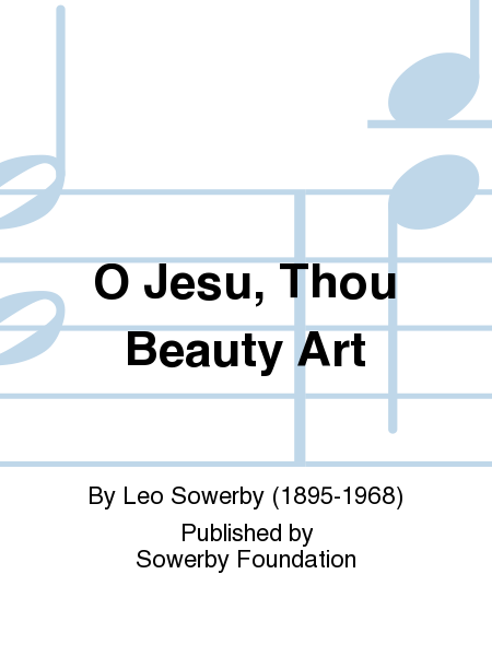 O Jesu, Thou Beauty Art