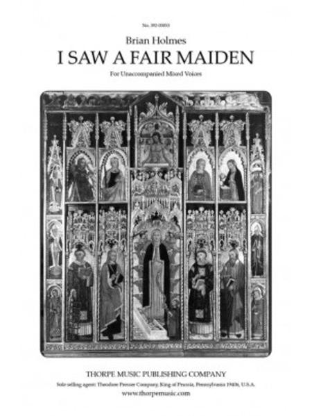 I Saw A Fair Maiden
