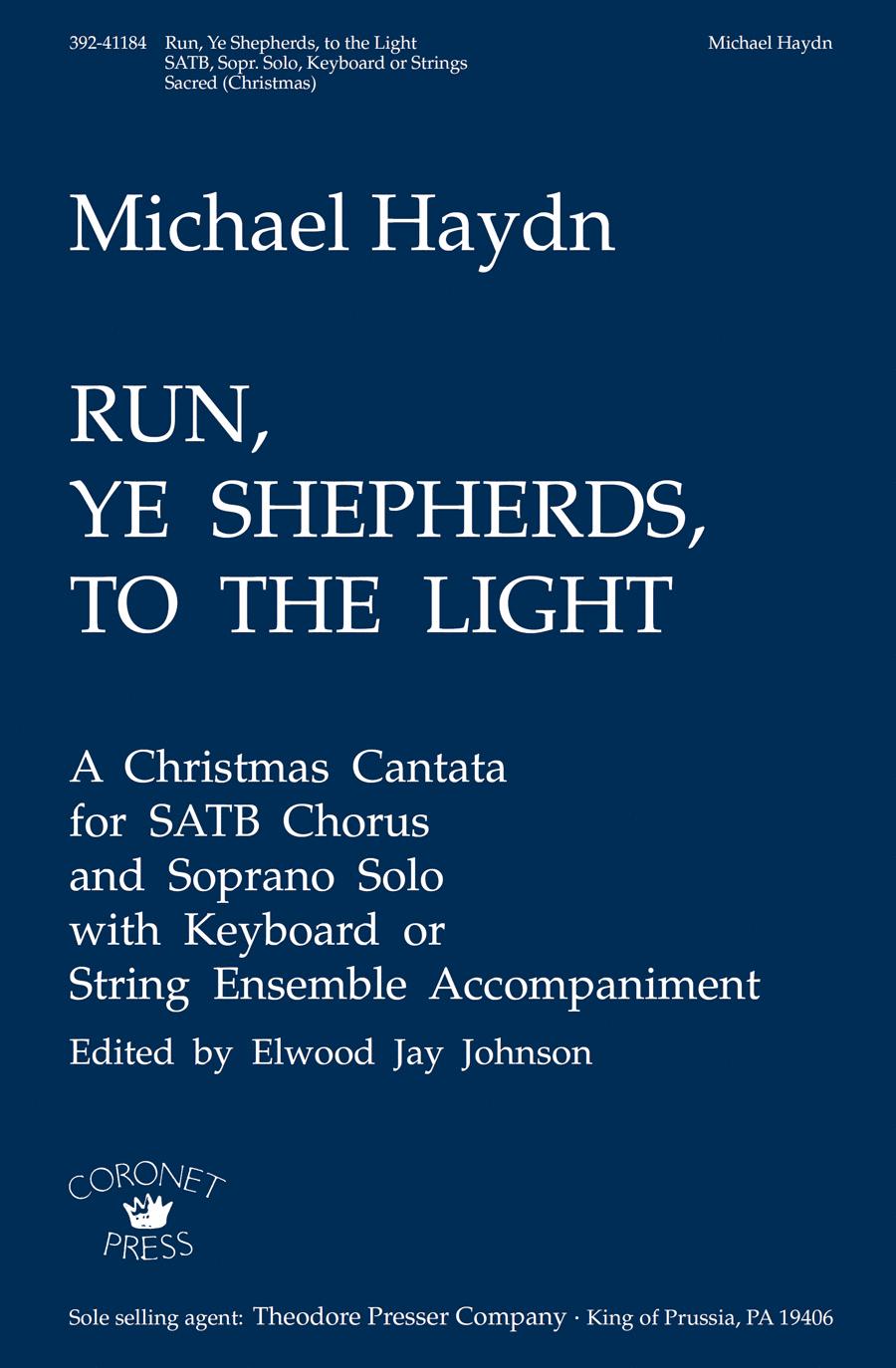 Run, Ye Shepherds, to the Light