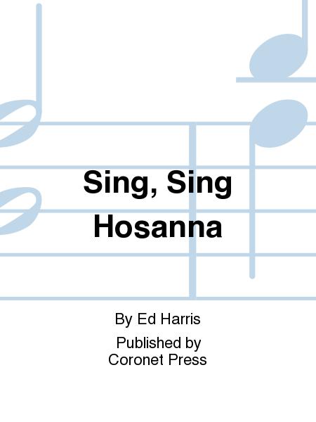 Sing, Sing Hosanna