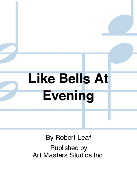 Like Bells At Evening