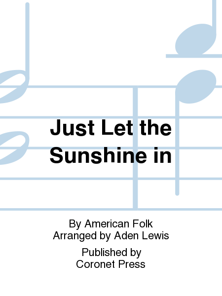 Just Let the Sunshine In