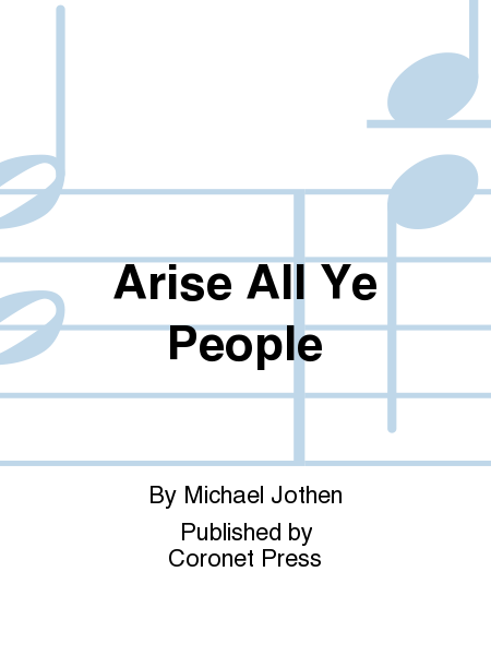 Arise All Ye People