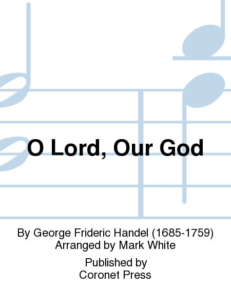 O Lord, Our God