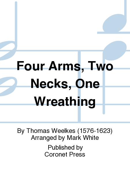 Four Arms, Two Necks, One Wreathing