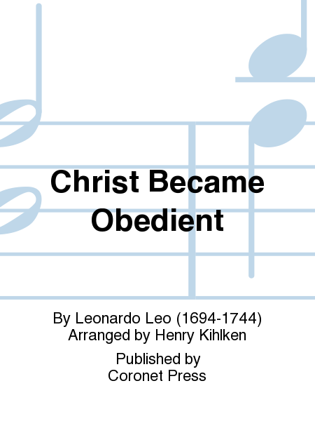 Christ Became Obedient