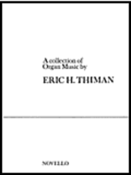 An Eric Thiman Collection for Organ
