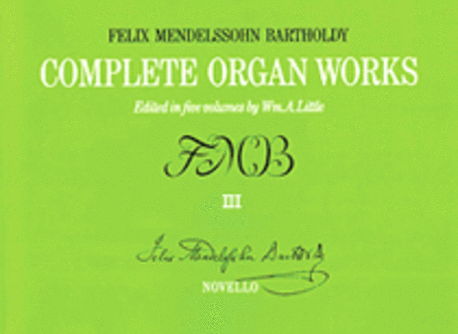 Complete Organ Works - Volume III