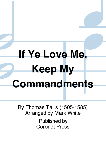If Ye Love Me, Keep My Commandments