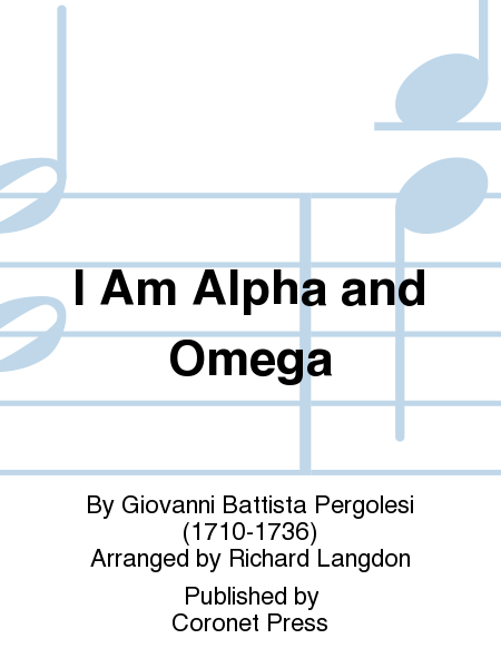 I Am Alpha and Omega