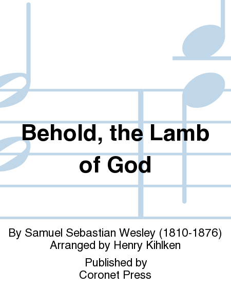Behold, the Lamb of God