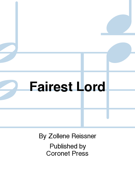 Fairest Lord