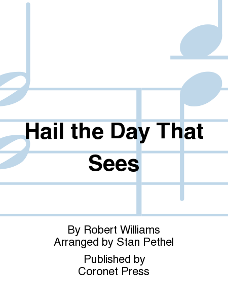Hail the Day That Sees