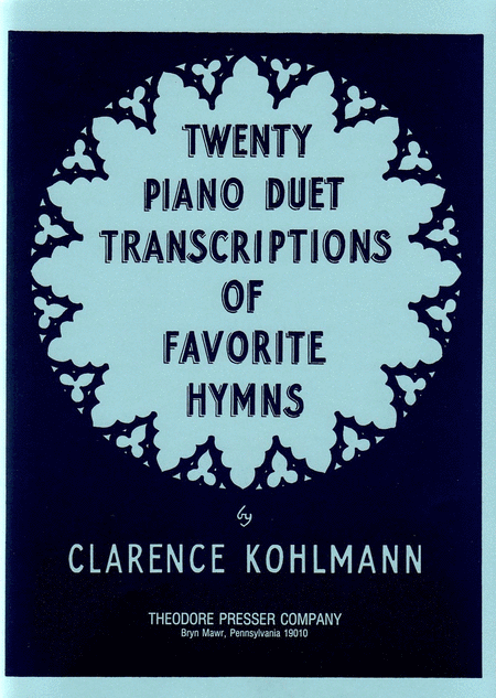 Twenty Piano Duets Transcriptions of Favorite Hymns