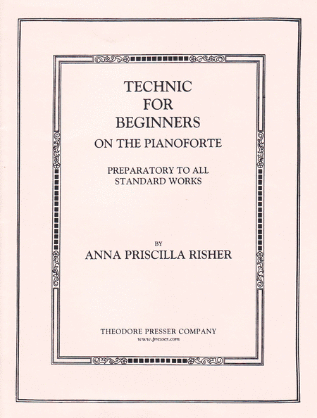 Technic for Beginners on the Pianoforte
