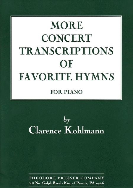 More Concert Transcriptions of Favorite Hymns