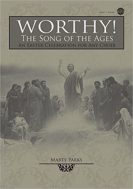 Worthy! the Song of the Ages (Book)
