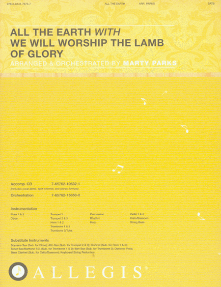 All the Earth with We Will Worship the Lamb