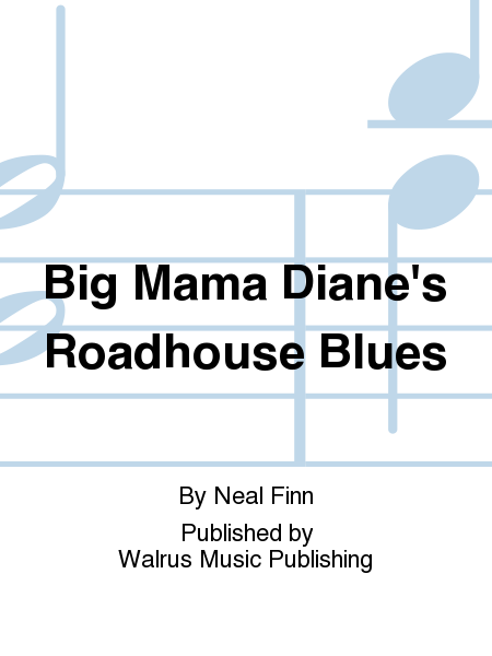 Big Mama Diane's Roadhouse Blues