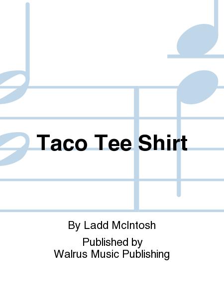 Taco Tee Shirt