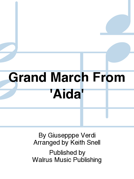 Grand March From 'Aida'