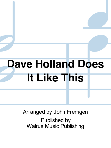 Dave Holland Does It Like This