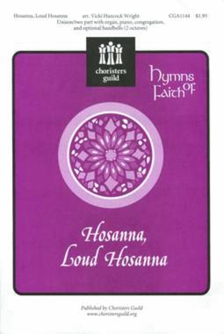 Hosanna, Loud Hosanna!