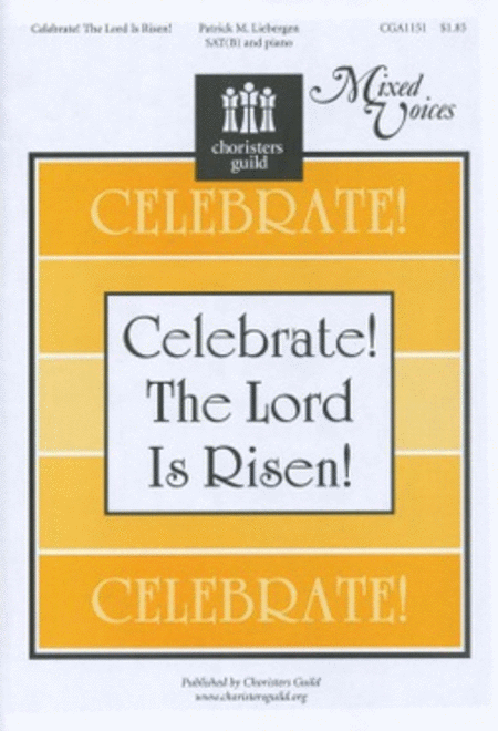 Celebrate! The Lord Is Risen!