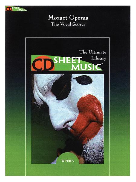 Mozart Operas - The Vocal Scores