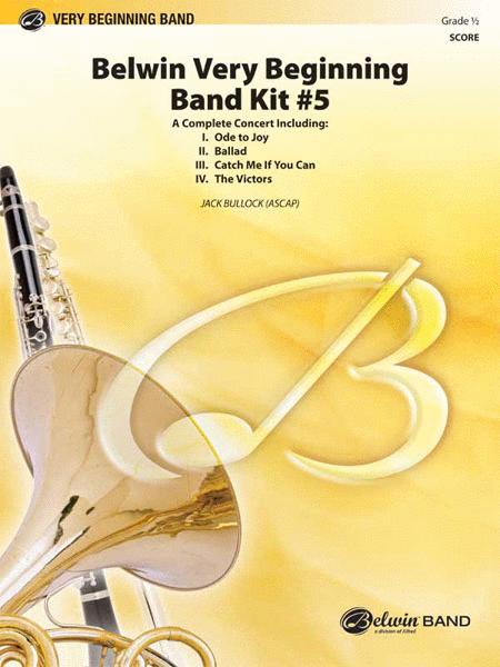 belwin very beginning band kit 5 sheet music by jack bullock sheet music plus. Black Bedroom Furniture Sets. Home Design Ideas
