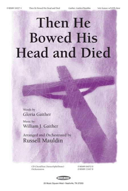 Then He Bowed His Head And Died