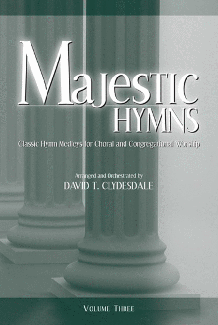 Majestic Hymns Volume 3